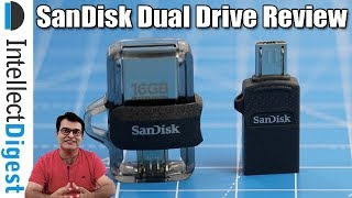 Sandisk Dual Drive & Ultra Dual Drive M3.0 Review #MobileKaPenDrive | Intellect Digest