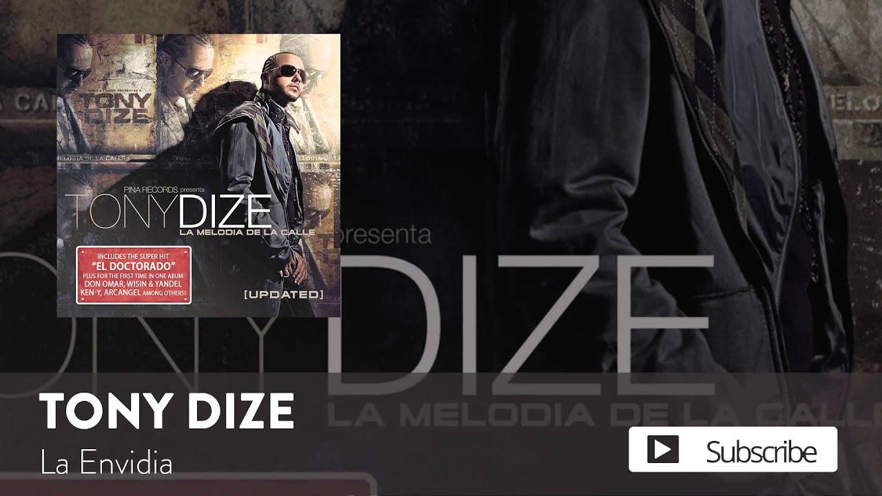 Tony Dize - La Envidia  [Official Audio]