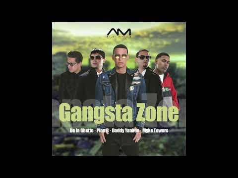 Gangsta Zone Remix - Daddy Yankee, Myke Towers, De la Ghetto & Plan B