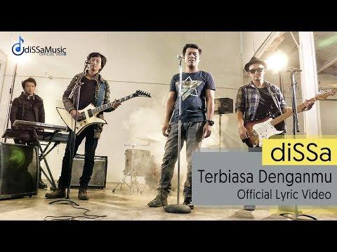 diSSa - Terbiasa Denganmu ( Official Lyric Video )