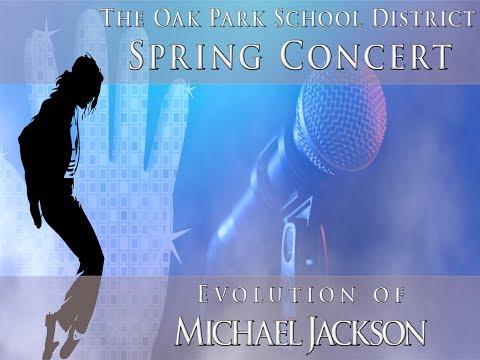 Oak Park Schools Presents: The Evolution of Michael Jackson (Spring Concert)