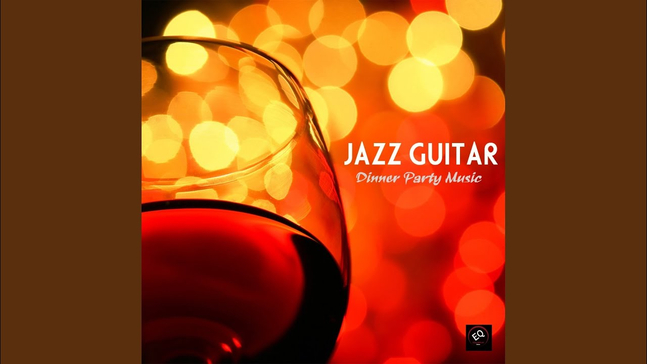 Dinner Party Music sentimental mood - dinner party music - youtube