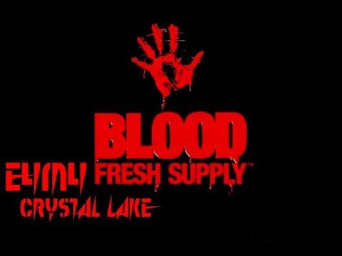 Blood (Fresh Supply) E4M4: Crystal Lake (100%)  