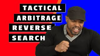 Tactical Arbitrage Reverse Search | How to use 'TA'