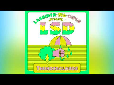 LSD - Thunderclouds Ft. Sia, Diplo, Labrinth (Remix)