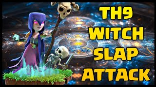 TH9 Witch Slap War Attack Strategy | Part 8 | Clash of Clans