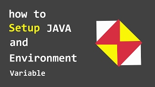 HowTo : Setup JAVA and Environment Variable