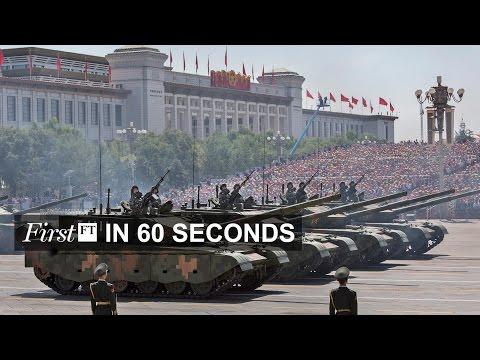 China parade, IMF on rates | FirstFT