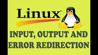 INPUT, OUTPUT AND ERROR REDIRECTION IN LINUX (URDU / HINDI)