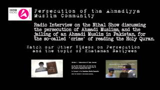 BBC Radio Talk Show on Persecution of the Ahmadiyya Muslim Community