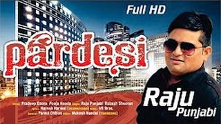 ## PARDESI परदेसी # Raju Punjabi Puja Hooda Ll New Haryanvi Song 2017