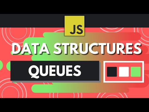 JavaScript Data Structures - Queues