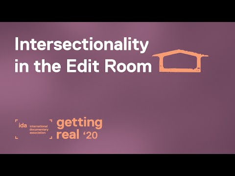 Intersectionality in the Documentary Film Edit Room