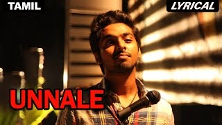 Unnale | Full Song with Lyrics | Darling