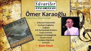 Ömer Karaoğlu - Sizin Olsun