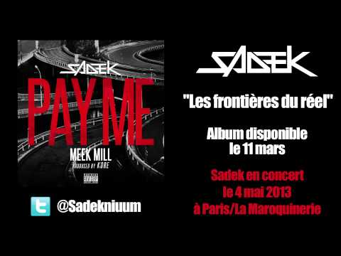 Sadek - Pay Me feat. Meek Mill (Audio officiel)