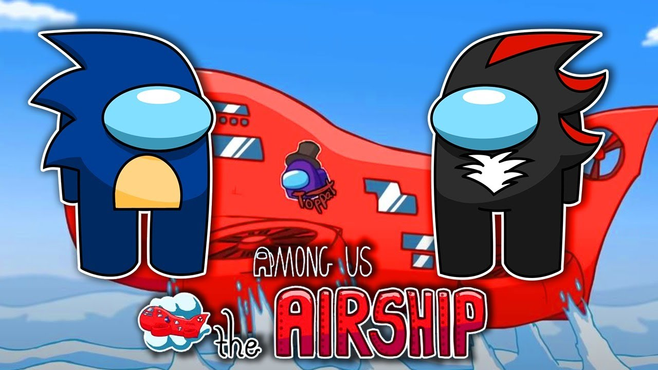 Download Sonic, Shadow & Knuckles Play AMONG US - Airship Map! (LIVE-STREAM)