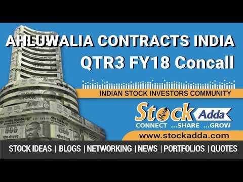 Ahluwalia Contracts India Ltd Investors Conference Call Q3FY18