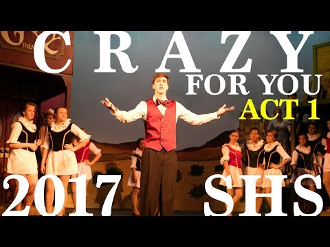 Crazy for You - 2017 - ACT 1 - Shasta High School