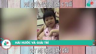 Phì cười nghe bé gái 5 tuổi dạy mẹ cách làm dâu | Hài hước, Giải trí |