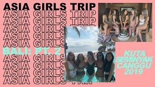 Gambar cover ASIA GIRLS TRIP // BALI VLOG PT. 2 [Airbnb Villas, Beach Clubs in Kuta/Seminyak/Canggu]