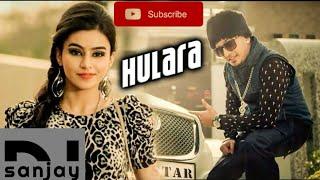 Hulara - J Star_Dj Sanjay_Exclusive Party Dance mix(download mp3 ⤵)