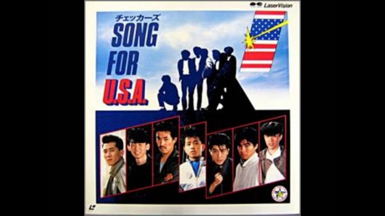 SONG For U S A チェッカーズ 20...