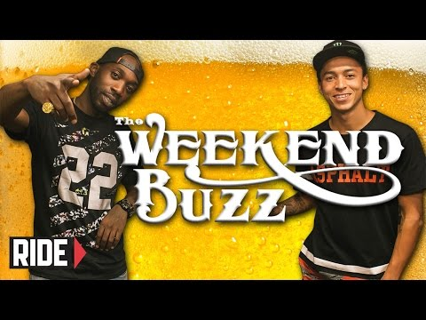 Nyjah Huston & Stevie Williams! Street League, Nut Grab, Chocolate! Weekend Buzz ep. 91 pt. 1