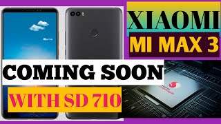 Xiaomi Mi max 3 specifications and review