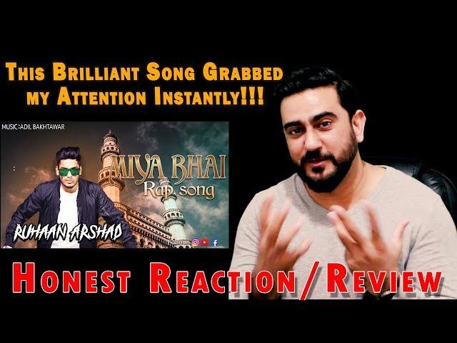MIYA BHAI HYDERABADI RAP SONG Reactions | RUHAAN ARSHAD | IAmFawad
