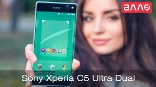 мобильный телефон Sony Xperia C5 Ultra Dual обзор