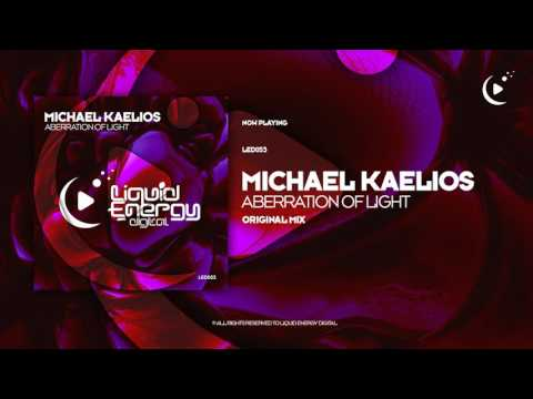 Michael Kaelios - Aberration Of Light (Original Mix) [Liquid Energy Digital]