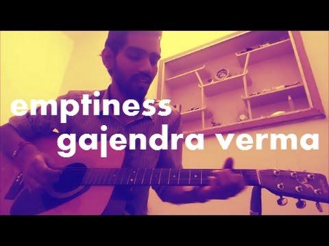 Emptiness Tune Mere Jana Gajendra Verma Complete Guitar Cover