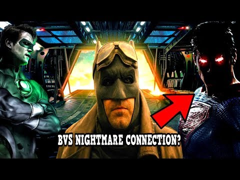 Justice League NEWS Evil Superman In The Final Trailer? NightMare Connection? Green Lanterns APPEAR?