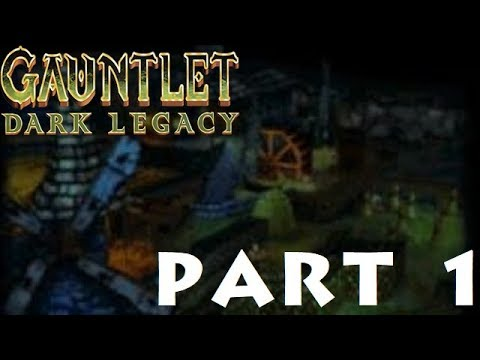 Gauntlet Dark Legacy Part 1: The Poisoned Fields