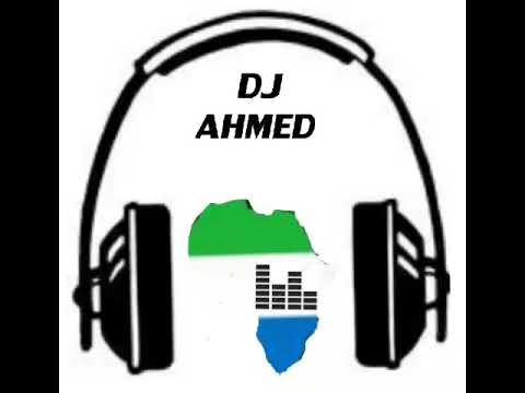 Sierra Leone music. Hot mix !!. Denimix Vol 1 by DJ Ahmed