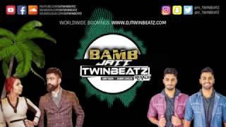 Bamb Jatt (Twinbeatz Remix) | Amrit Maan | Jasmine Sandlas | Latest Punjabi Songs 2017