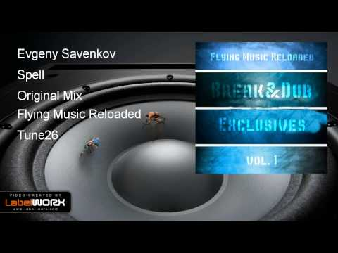 Evgeny Savenkov - Spell (Original Mix)