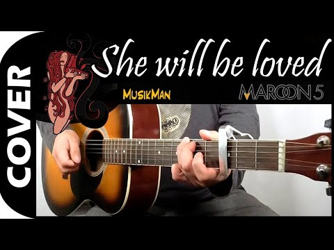 She Will Be Loved 🙍 / Maroon 5 | Cover #137