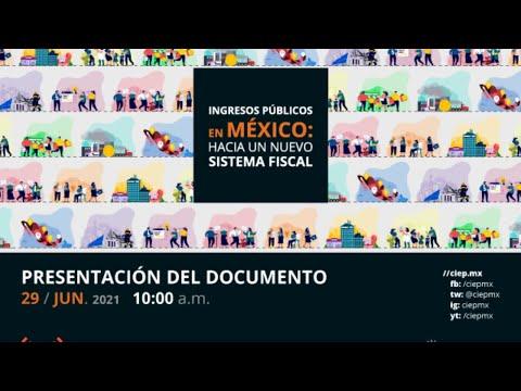 Ingresos públicos en México: Hacia un nuevo sistema fiscal