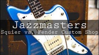 Jazzmasters: Squier J Mascis vs. Fender Custom Shop (Adam Lee & Jamie)