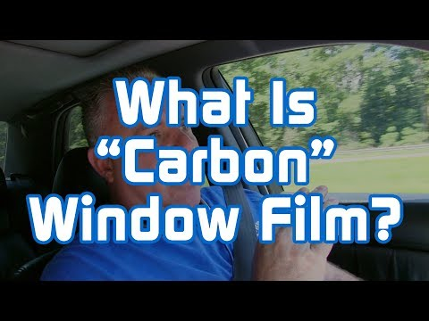 "What is ""Carbon"" Window Film?"