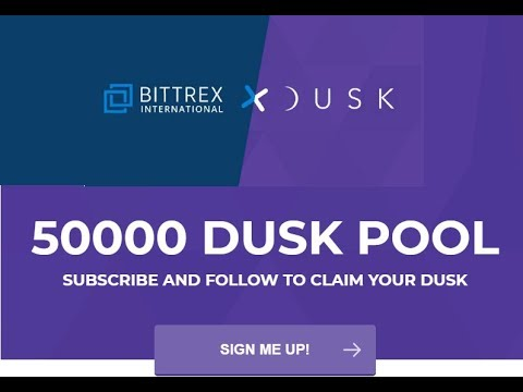 Dusk Crypto Bounty Campaign - Bittrex Exchange Listed - Join Now