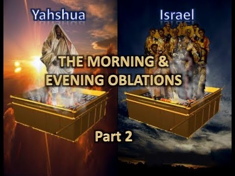The Morning & Evening Oblations Part 2- Shabbat Class - 4/28/18 - Hebrew Israelite