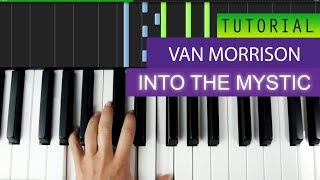 Van Morrison - Into The Mystic Piano Tutorial