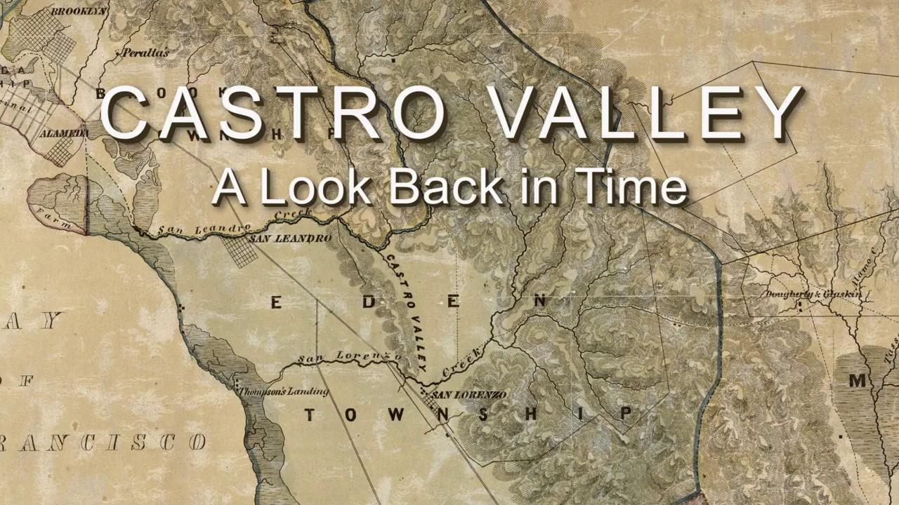 Castro Valley History Youtube