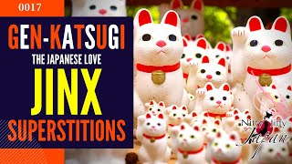 Gen-Katsugi: The Japanese Love JINX!