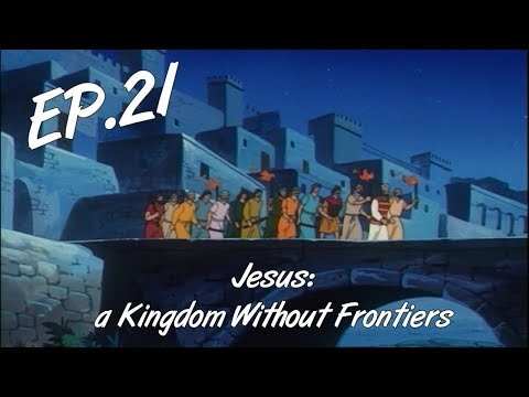 AGONY IN THE GARDEN - Jesus: a Kingdom Without Frontiers, ep. 21 - EN