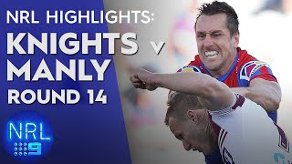 NRL Highlights: Knights v Sea Eagles - Round 14 | NRL on Nine
