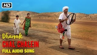 Chal Chalein Full Audio Song Papon Vibha Saraf & Shivamm Pathak Dhanak Bollywood